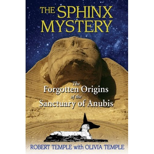 """Ob�lka knihy """"The Sphinx Mystery: The Forgotten Origins of the Sanctuary of Anubis"""""""